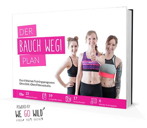 Der Bauch weg Plan: der ultimative 6 Wochen Trainingsplan für einen flachen Bauch